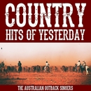 Country Hits Of Yesterday/The Australian Outback Singers