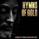 Hymns Of Gold/Brisbane City Temple Salvation Army Band