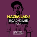 Roadhouse, Vol. 5/Nacim Ladj