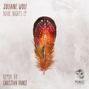 Rave Nights EP/Juliane Wolf