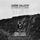 Les sons de la Lisière/Lisière Collectif