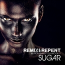 Sugar – Beatcrushing to Maroon 5/Remix & Repent