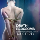 Talk Dirty To Me – Headbanging to Jason Derulo/Death Blossoms