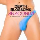 Anaconda – Headbanging to Nicki Minaj/Death Blossoms