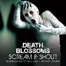 Scream & Shout – Headbanging to will.i.am & Britney Spears/Death Blossoms