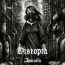 Distopia/Aphrodite