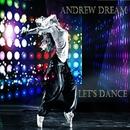 Let's Dance - Single/Andrew Dream