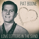 Pat Boone - Love Letters In The Sand/Pat Boone
