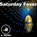 Saturday Fever/Jil Boy