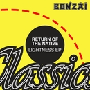 Lightness EP/Return Of The Native