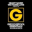 We Found Love/Heart Saver