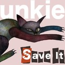 Save It/unkie