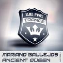 Ancient Queen/Mariano Ballejos
