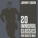20 Immoral Classics - For Adults Only/Johnny Logan