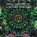 Another Organism/Mystic