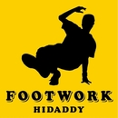 FOOTWORK/HIDADDY