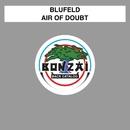 Air Of Doubt/Blufeld