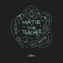 The Teacher/Matiz