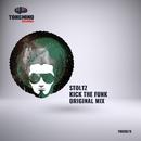 Kick The Funk/Stoltz