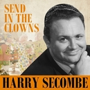 Harry Secombe - Send In The Clowns/Harry Secombe