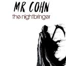 The Nightbringer/Mr. Cohn