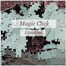 Magic ?lick/Limetone