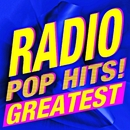 Radio Pop Hits! Greatest/Ultimate Pop Hits