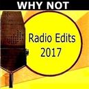 Radio Edits 2017/Why Not