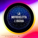 La Motocicletta/Stephan Crown/J. OSCIUA