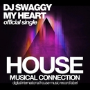 My Heart/DJ Swaggy
