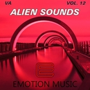 Alien Sounds, Vol. 12/Solar Flux/Infarkto Beats/BRINK!/Ky P.S/Dj Djugger/Erqu Ali/Sierra/The Pacient/Big Fucking Gun/Dj Hottab/Xenomorphe/Barsa/DJ Glad Dark/Victoiya