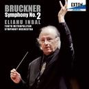 ブルックナー:交響曲 第 2番/エリアフ・インバル/東京都交響楽団