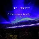 A Deeper Level/P Bit