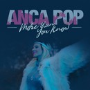 More Than You Know/Anca Pop