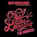 Feel Like Dancing (feat. Sharon Doorson) [The Remixes]/Nils van Zandt