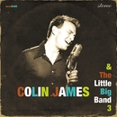 The Little Big Band 3/Colin James