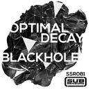 Blackhole/Optimal Decay