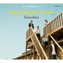 My Home TownーG1 Styleー/Goodies