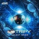 Nuclear Device/Tripy