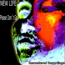 Please Don't Go/New Life