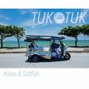 TUK TUK/ACKEE & SALTFISH