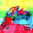 Immigrant's Bossa Band (PCM 96kHz/24bit)/Immigrant's Bossa Band