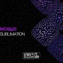 Sublimation/Nacim Ladj/Nick&Jo