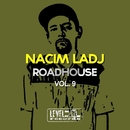 Roadhouse, Vol. 9/Nacim Ladj
