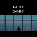 PARTY/DAVINK