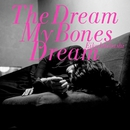 The Dream My Bones Dream (PCM 96kHz/24bit)/石橋英子