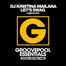 Let's Swag/DJ Kristina Mailana