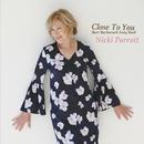 Close To You - Burt Bacharach Song Book/Nicki Parrott