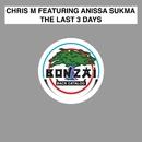 The Last 3 Days/Chris M