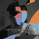 A Still Heart/THE NAKED AND FAMOUS